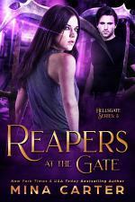 Reapers at the Gate