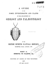 A Guide of the Fossil Invertebrates and Plants in the British Museum (Natural History)