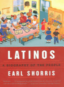 Latinos  A Biography of the People