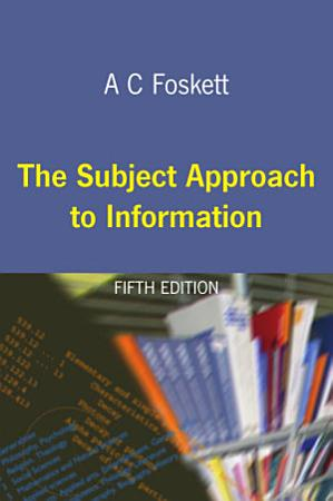 The Subject Approach to Information PDF