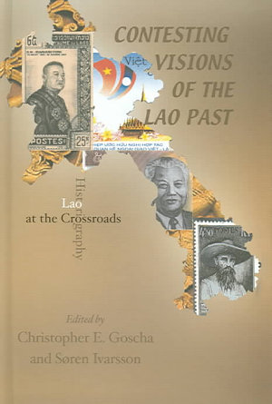 Contesting Visions of the Lao Past PDF