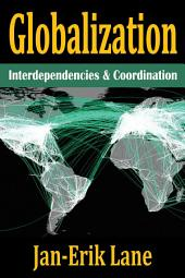 Globalization: Interdependencies and Coordination