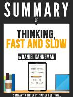 Summary Of  Thinking  Fast And Slow   By Daniel Kahneman  PDF