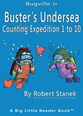 Buster's Undersea Counting Expedition 1 to 10. Counting and Numbers to 10