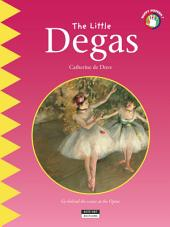 The Little Degas: A Fun and Cultural Moment for the Whole Family!