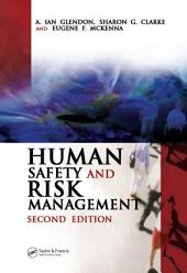 Human Safety and Risk Management, Second Edition: Edition 2