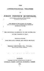 The Anthropological Treatises of Johann Friedrich Blumenbach ...