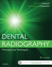 Dental Radiography - E-Book: Principles and Techniques, Edition 5