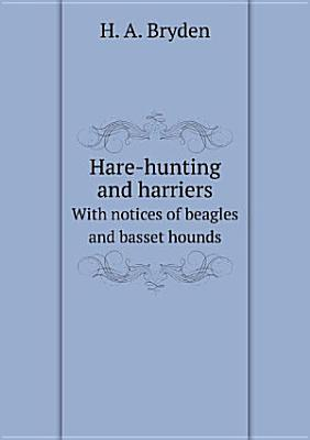 Hare hunting and harriers PDF
