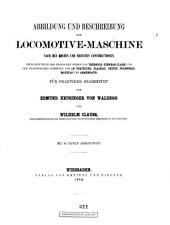 Abbildung und Beschreibung der Locomotive-maschine nach den besten und neuesten Constructionen