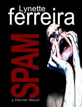 Spam (a Horror Novel)