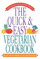 The Quick and Easy Vegetarian Cookbook