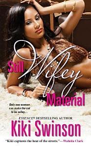Still Wifey Material Book