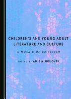 Children s and Young Adult Literature and Culture PDF
