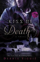 Kiss of Death: A Novel