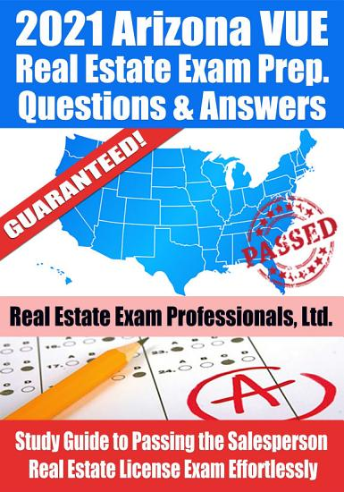 2021 Arizona VUE Real Estate Exam Prep Questions   Answers PDF
