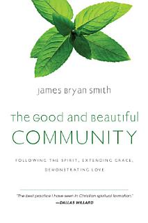 The Good and Beautiful Community Book