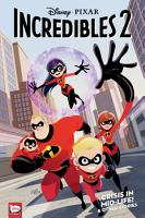 Disney  PIXAR The Incredibles 2  Crisis in Mid Life    Other Stories  Graphic Novel  PDF