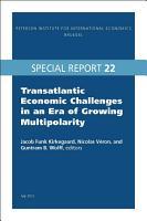 Transatlantic Economic Challenges in an Era of Growing Multipolarity PDF