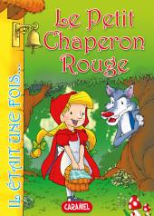 Le Petit Chaperon Rouge: Contes et Histoires pour enfants