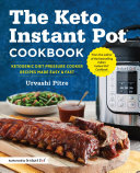 The Keto Instant Pot Cookbook Book