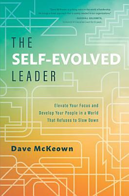 The Self Evolved Leader