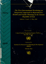 Integrated Approach to Reproductive Health and Family Planning in the Islamic Republic of Iran