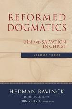 Reformed Dogmatics : Volume 3