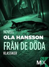 Från de döda: novell