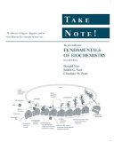 Take Note  to accompany Fundamentals of Biochemistry  2nd Edition