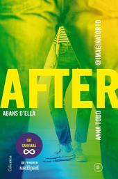After. Abans d'ella (Sèrie After 0) (Edició en català)