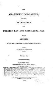 The Analectic Magazine...: Comprising Original Reviews, Biography, Analytical Abstracts of New Publications, Volume 3