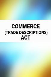 Commerce (Trade Descriptions) Act