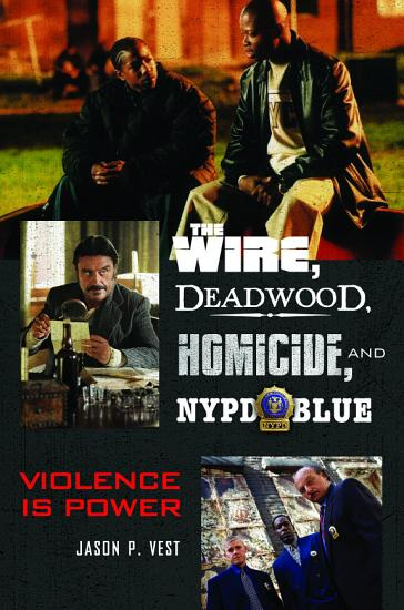 The Wire  Deadwood  Homicide  and NYPD Blue PDF