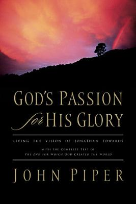 God s Passion for His Glory PDF
