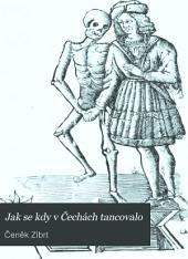 Jak se kdy v Čechách tancovalo