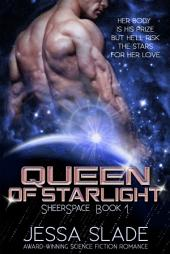 Queen of Starlight: Sheerspace Book 1: Science Fiction Romance