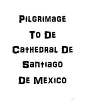Pilgrimage to the Cathedral De Santiago De Saltillo De Mexico