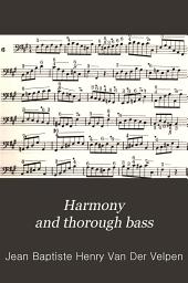 Harmony and Thorough Bass: Volume 1