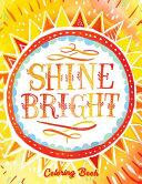 Shine Bright Coloring Book