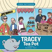 Tracey Tea Pot: Summer Fair