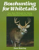 Bowhunting for Whitetails PDF