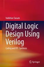 Digital Logic Design Using Verilog