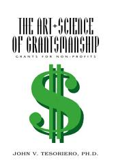The Art + Science Of Grantsmanship