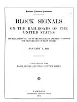 Tabulation of Statistics Pertaining to Block Signals  Interlocking Plants and the Telegraph and the Telephone for Transmission of Train Orders as Used on the Railroads of the United States PDF
