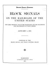 Tabulation of Statistics Pertaining to Signals, Interlocking, Automatic Train Control, and the Telegraph and the Telephone for Transmission of Train Orders as Used on the Railroads of the United States