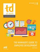 The Manager s Guide to Employee Development PDF
