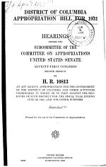 District of Columbia Appropriation Bill for 1931, Hearings Before ... 71-2, on H.R. 10813
