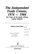 The Independent Trade Unions, 1974-1984