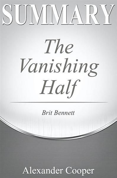Download Summary of The Vanishing Half Book